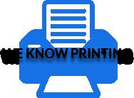 We Know Printing